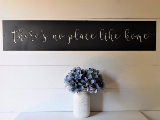 There's No Place Like Home Sign, Metal Farmhouse Decor, Decor Signs