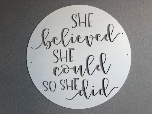 She Believed Could So Did, Wall Art, Metal Sign, Nursery Room Decor, Art