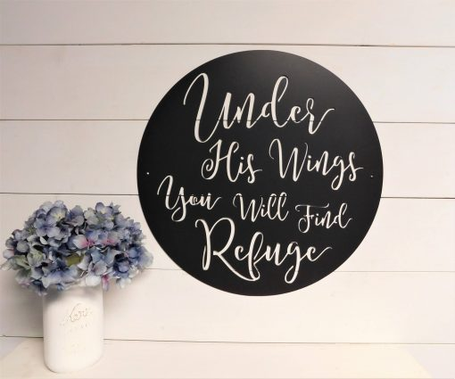 Under His Wings You Will Find Refuge Sign, Wall Art, Psalm 914 Sign, Metal Bible Verse Decor, Scripture Decor