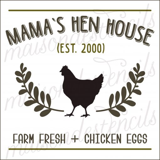 Euro Stencil Design ... Mama's Hen House 1 Chick Funny Chicken Coop Sign, Bedding, Sign Painting .. 12x12 Inches