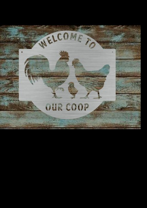 Personalized Metal Welcome To Our Coop Kitchen Cabin Farmhouse Rustic Farm Vacation Home House Chicken Rooster Housewarming Gift