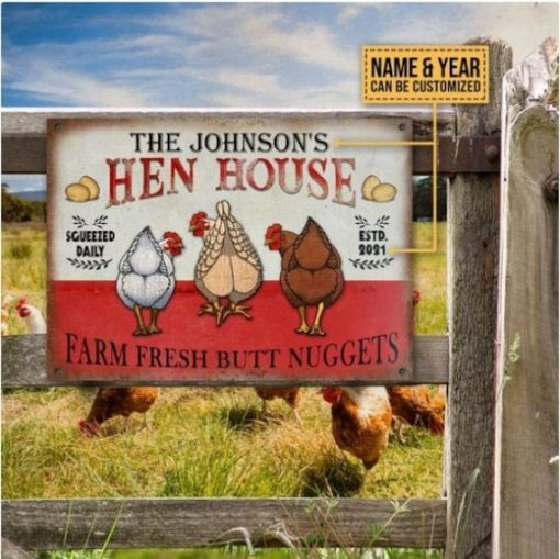Personalized Chicken Hen House Nuggets Metal Sign, Farm Fresh Butt Nuggets, Squeezed Daily, House, Custom Sign For Coop