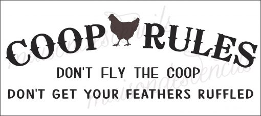 Euro Stencil Design ... Coop Rules Funny Chicken Coop Sign Used For Burlap Pillows, Bedding, Painting .. 8 X 18 Inches