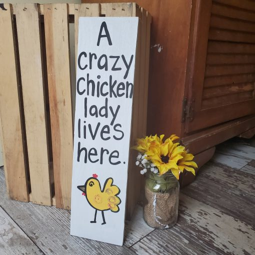 Chicken Sign, Crazy Lady, Coop Farm Custom Wood Gift, Quote, Funny Christmas Gift