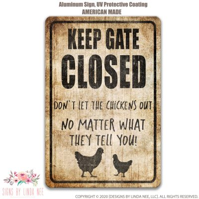 Chicken Sign Funny Coop Decor Keep Gate Closed Barn Chickens Live Here Pis312