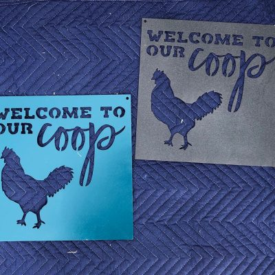 """Metal """"Welcome To The Coop"""" Chicken Sign Custom Color"""
