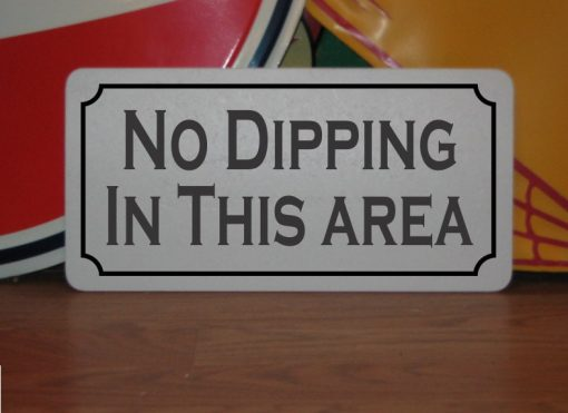 No Dipping in This Area Metal Sign For An Bar Restaurant Man Cave Chicken Coop Farm Ranch Or Kitchen Decor Chewing Tobacco
