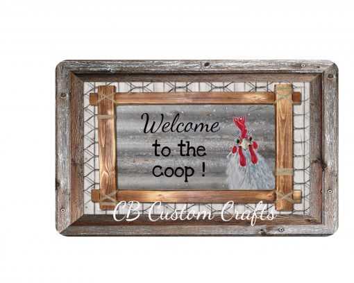 Welcome To Our Coop, Chicken Coop Sign, House Sign, Funny Chicken Sign, Chicken Decor, Lover Farm Rustic Welcome Sign