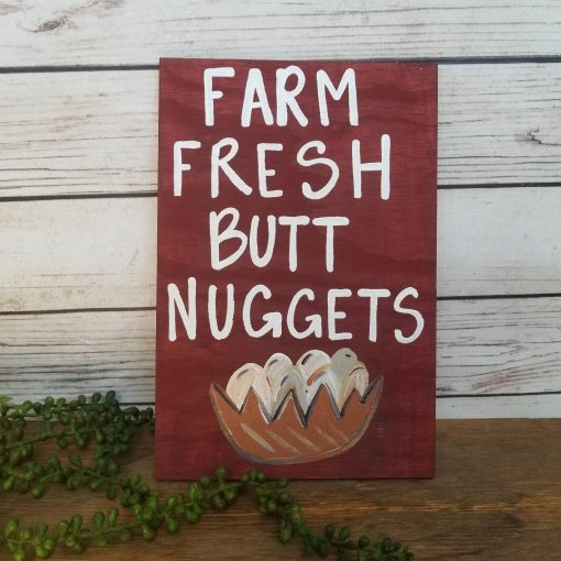 Chicken Sign, Country Decor, Coop, Funny Custom Wood Butt Nugget Farm Crazy Lady, Gift