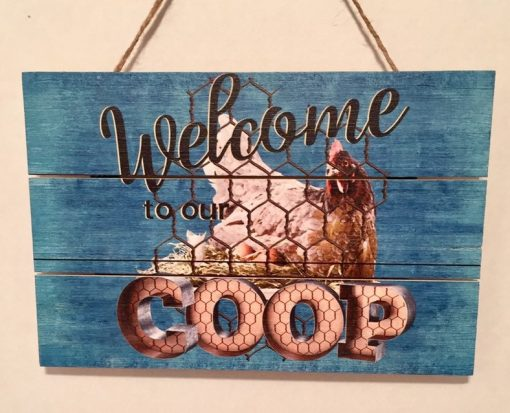 Signs, Farmhouse Sign, Chicken Welcome To Our Coop Wood Kitchen Decor, Farmhouse Welcome Sign