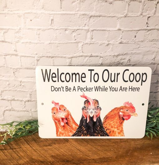Chicken Coop Sign Welcome For Lovers Pecker Funny Gift Parking Animal Decor