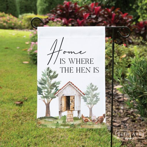 Chicken Coop Sign- Chicken Yard Flag - Coop Decor Funny Sign Home Is Where The Hen