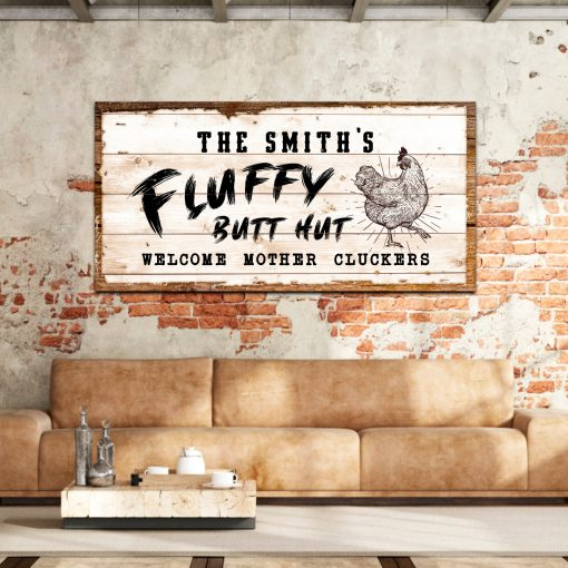 Fluffy Butt Hut Chicken Sign Coop Décor Funny Farmhouse Gift For Farmer Personalized